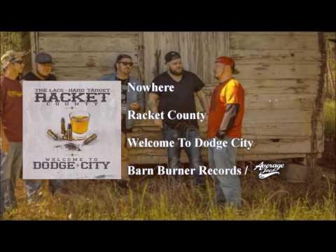 Nowhere - Racket County