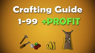 Runescape 2007 | 1-99 Crafting Guide with Profit