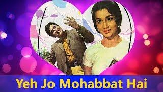 Yeh Jo Mohabbat Hai - Kishore Kumar Hit Hindi Song || Kati Patang - Valentine
