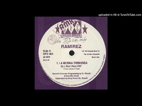Ramirez - La Musika Tremenda - Dj Ricci Remix