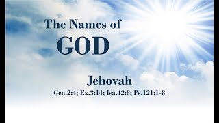 2/3/21 - The Names of God Jehovah - Pt 2