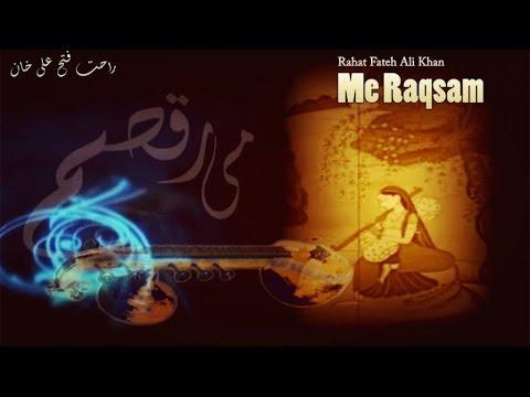 Me Raqsam | Rahat Fateh Ali Khan | Qawali | Virsa Heritage Revived