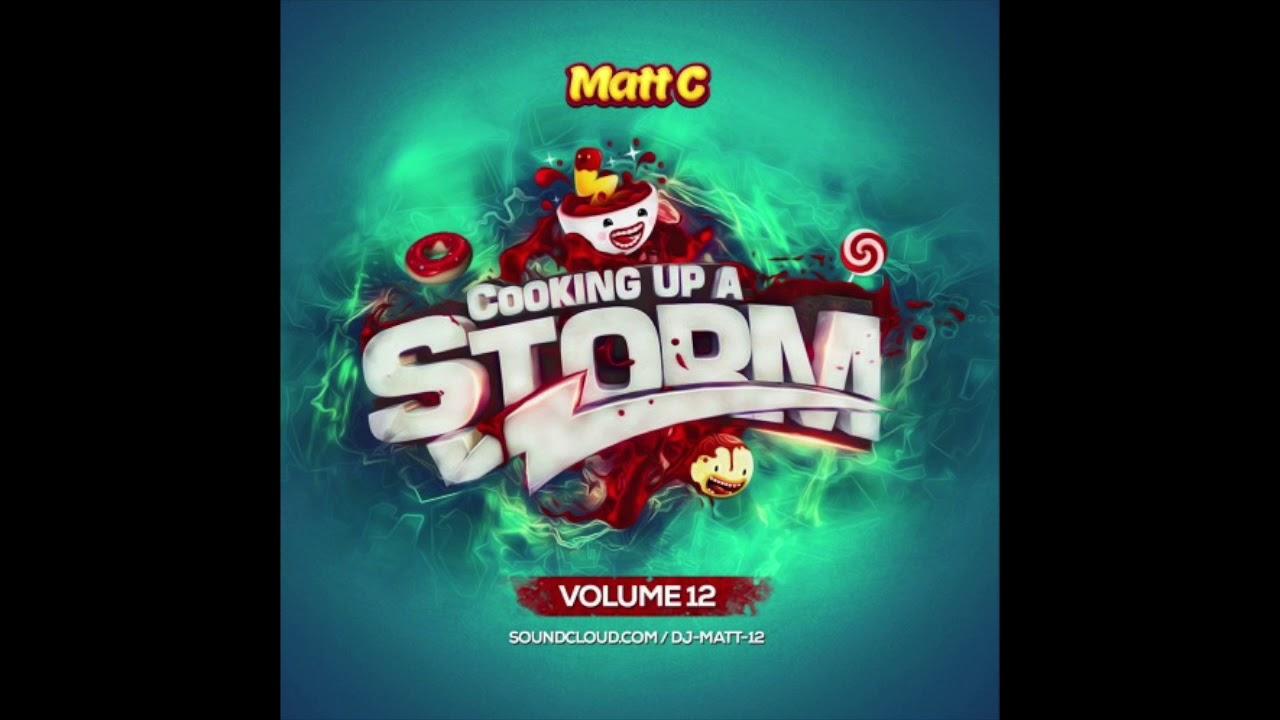 Matt C - Cooking Up A Storm Volume 12 UK Bounce Mix 2018