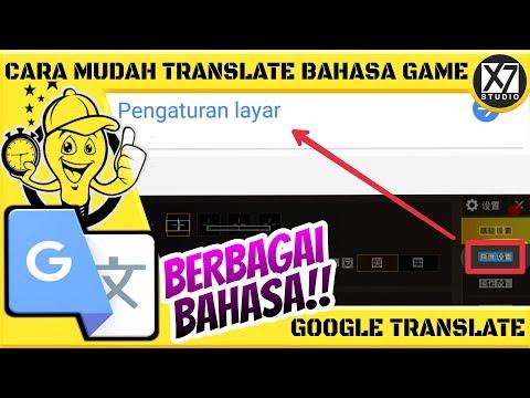 CARA MUDAH TRANSLATE BAHASA DALAM GAME | GOOGLE TRANSLATE ANDROID [INDO]