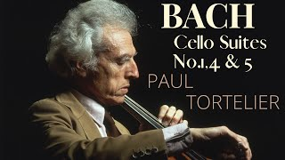 Bach - Cello Suites 1,4,5 (reference recording : Paul Tortelier)