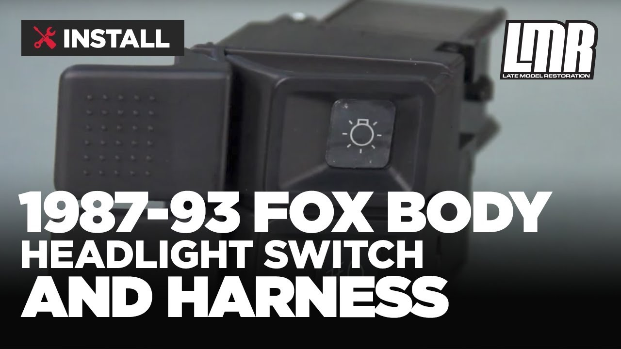 Fox Body Mustang Headlight Switch And Harness Install 87 93 Gt Lx 1993 F250 Wiring Diagram