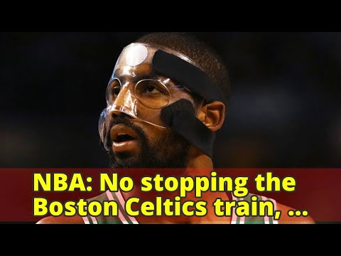 NBA: No stopping the Boston Celtics train, Stephen Curry torches the Houston Rockets