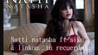 Tu Recuerdo-syko ft Natti natasha & linkon (official vercion)