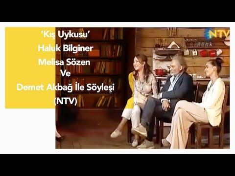Kış Uykusu  Haluk Bilginer, Melisa Sözen ve Demet Akbağ ile söyleşi NTV