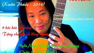 Sa mạc tình yêu (Guitar & Trình bày Xuân Phước) 2014