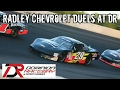 Radley Chevrolet Duels at DR