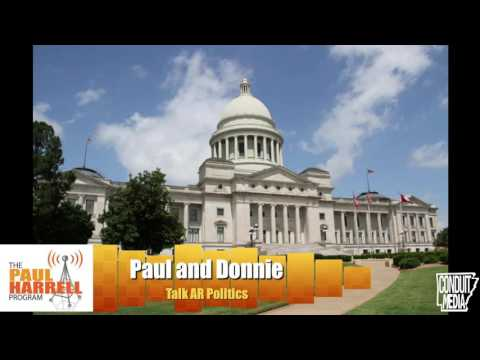 Paul and Donnie talk Arkansas politics 5/2/17