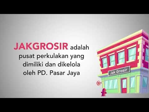 JakGrosir Akan Hadir Di 5 Wilayah Jakarta Dan Kepulauan Seribu.