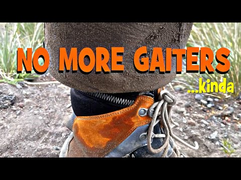 Gear Tip: STOP USING GAITERS!?!! Lighten Your Load With Less Gear! Cheap Hack!