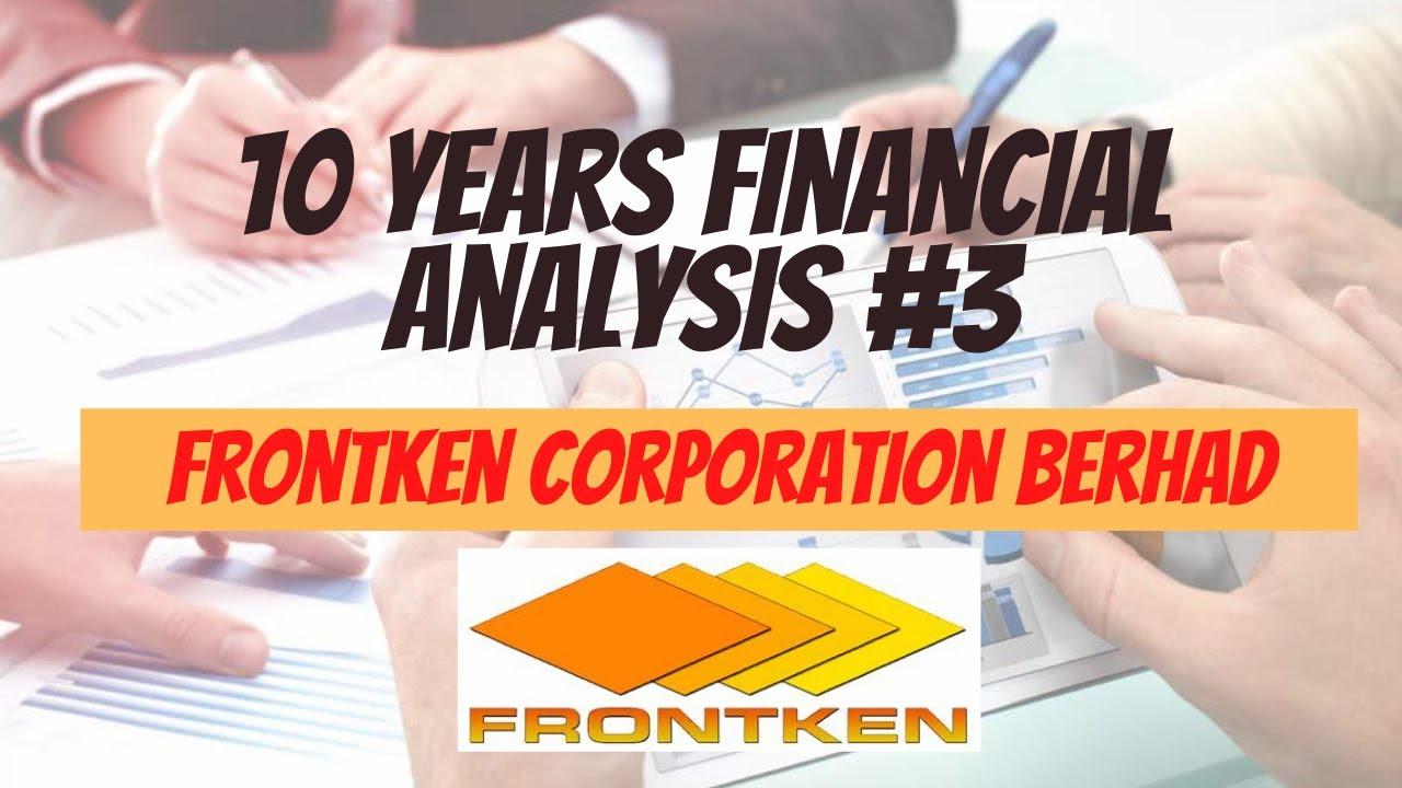 Download 10 Years Financial Analysis #3: Frontken Corporation Berhad