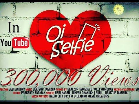 oi selfie- Tamil album song - Beatzup Tamizha - HipHop song - Dhinesh Dhanush