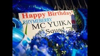 2018/4/28 RHYMEBERRY(ライムベリー)MC YUIKA生誕祭での「We Believe」...