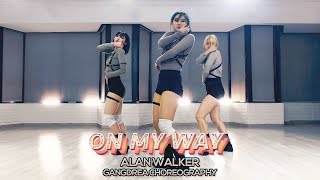 Alan Walker - On my way : Gangdrea Choreography