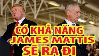 Tin thế giới 16/10/2018 - Bộ trưởng Quốc Phòng Mỹ  James Mattis có thể sẽ RA ĐI