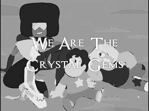 Steven Universe | We Are The Crystal Gems (Lyrics) HD