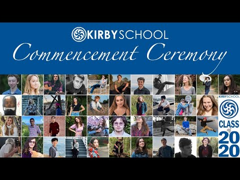 Kirby School Class of 2020 Commencement Ceremony