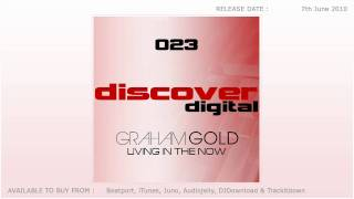 Graham Gold - Living In The Now (Original Mix)