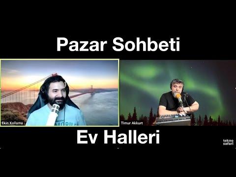 Ev Halleri - Timur & Ekin Pazar Sohbeti