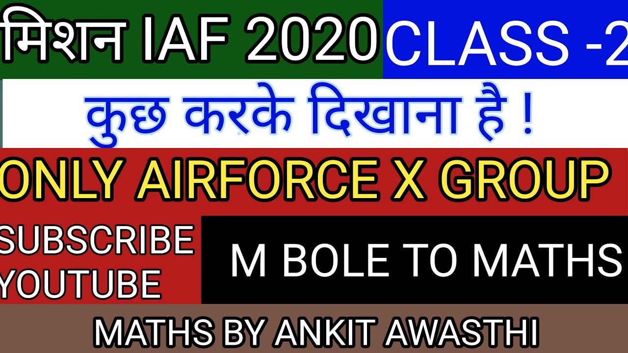 MISSION IAF CLASS-2 FOR AIRFORCE  NAVY (AA-SSR)   BY -ANKIT AWASTHI