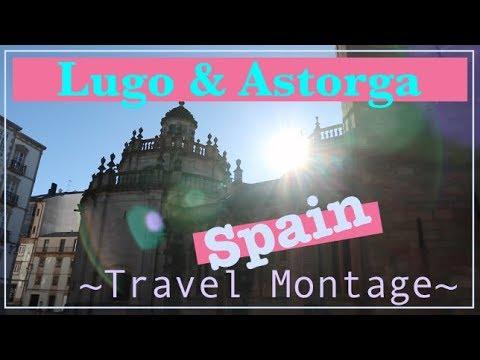 Spain Travel Montage - Lugo and Astorga