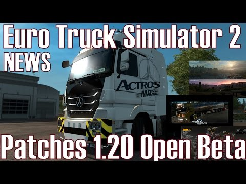 ETS2 ★ NEWS I Patches 1.20 Open Beta ★ GPS ROUTE - IMAGE SPOTLIGHT [Deutsch/HD]