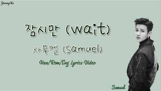 Samuel - Just a while / Wait