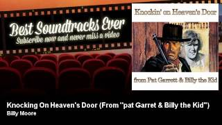 Billy Moore - Knocking On Heaven's Door - From ''pat Garret & Billy the Kid''