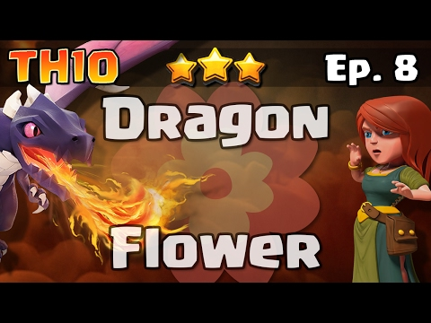 TH10 3 Star Attacks Episode 8: Dragon Flower Bases