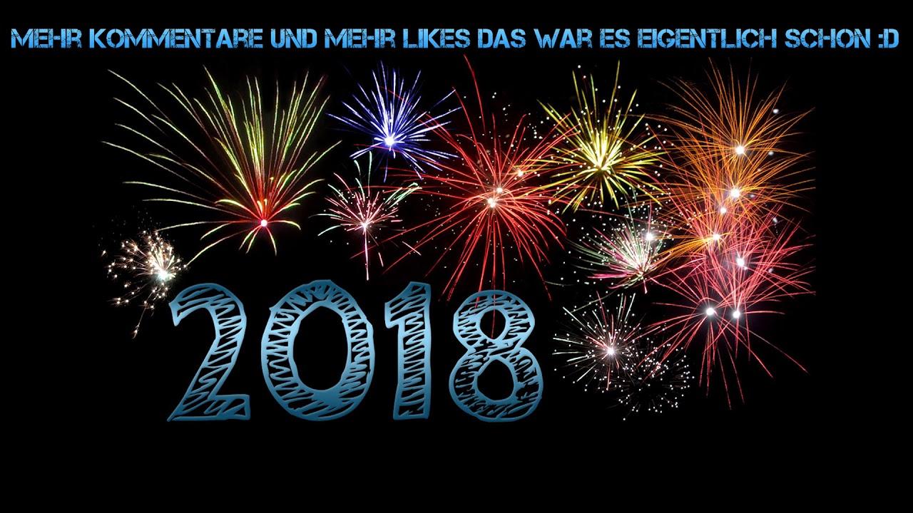 Frohes neues Jahr an alle | Jahr 2018 wird besser - YouTube