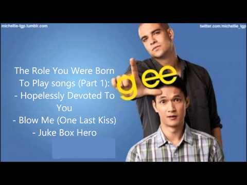 Glee - The Role You Were Born To Play songs compilation (Part 1) [HD]