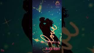 TAMIL MOVIE SONG,, TAMIL LOVE STATUS ,, #BLACK NIGHT#