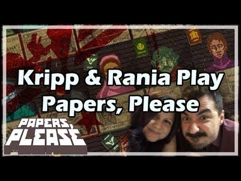 Kripp & Rania Play Papers, Please