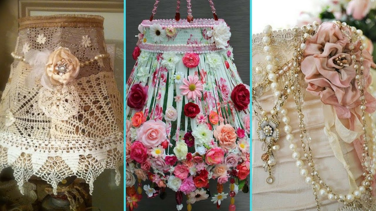 DIY Shabby Chic Style Lampshade decor Ideas | Home decor ...