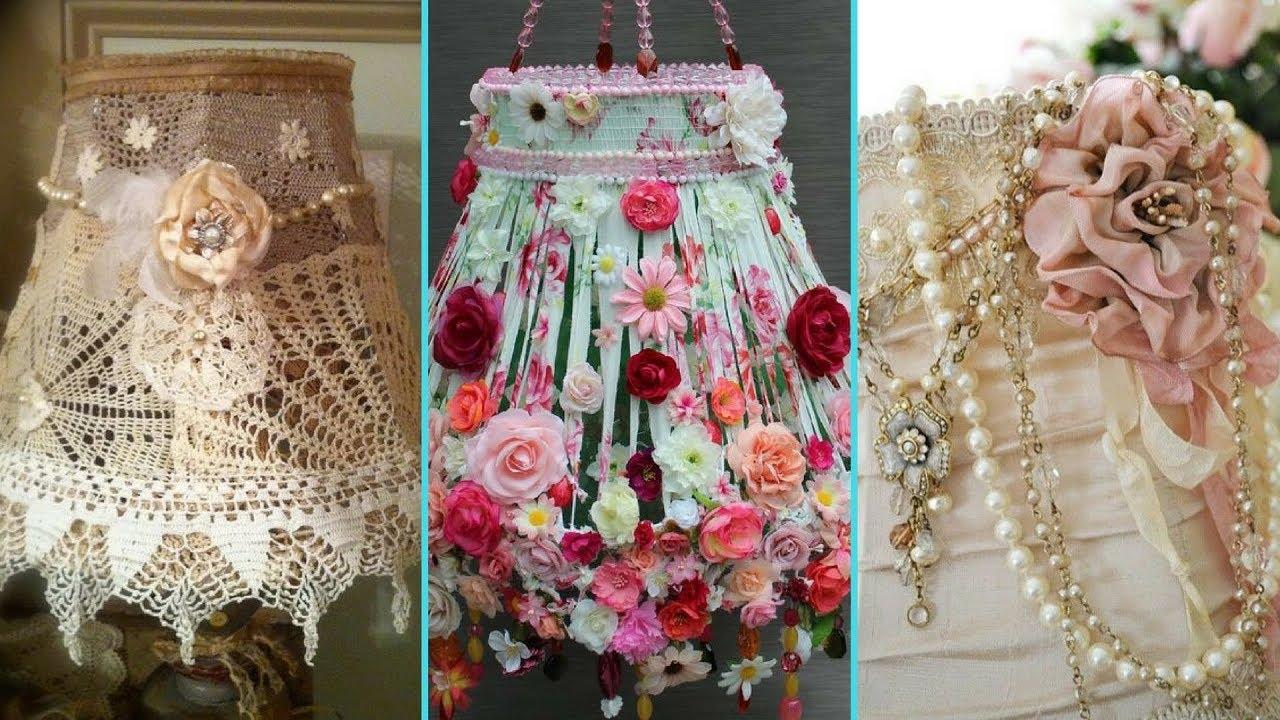 DIY Shabby Chic Style Lampshade decor Ideas | Home decor ...