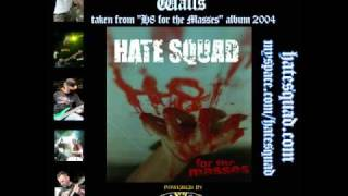 HATE SQUAD - Walls (H8 for the masses - album 2004)