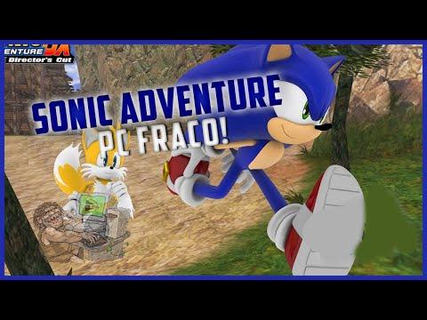 Como Baixar Sonic Adventure! PC Fraco!