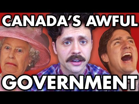 Canada has a TERRIBLE system of government