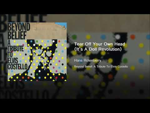 Tear Off Your Own Head (It's A Doll Revolution) - Hans Rotenberry mp3