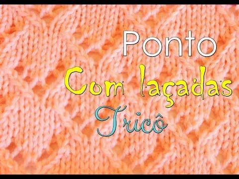 PONTO DE TRICÔ COM LAÇADAS