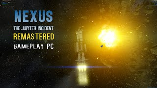 Nexus - The Jupiter Incident Remastered [Gameplay, PC]