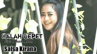Salsa Kirana - Kalah Cepet