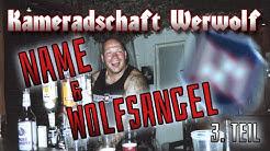 Kameradschaft Werwolf - Name & Symbol finden - Teil 3