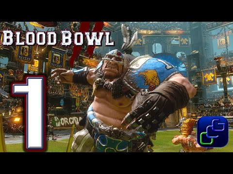 Blood Bowl 2 Walkthrough - Gameplay Part 1 - Campaign