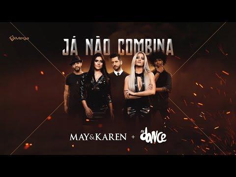 May e Karen - Já Não Combina feat. FitDance (Clipe Oficial)