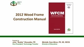 STD315 - 2012 WFCM (Wood Frame Construction Manual) - Significant Changes